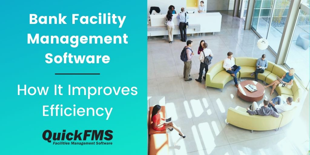 Bank Facility Management Software