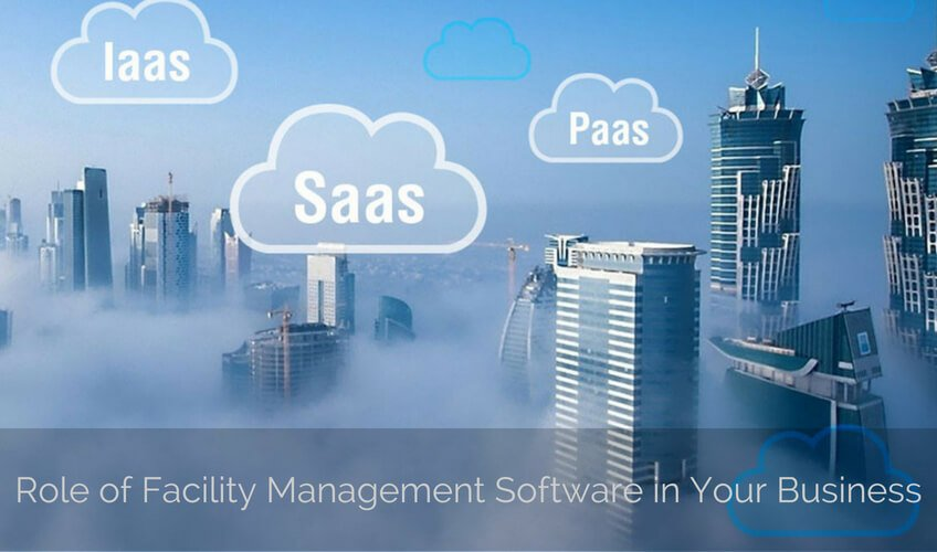 Role of Facility Management Software in Your Business