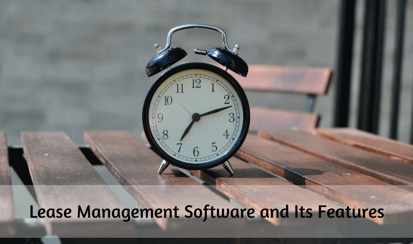 Lease Management Software and Its Features
