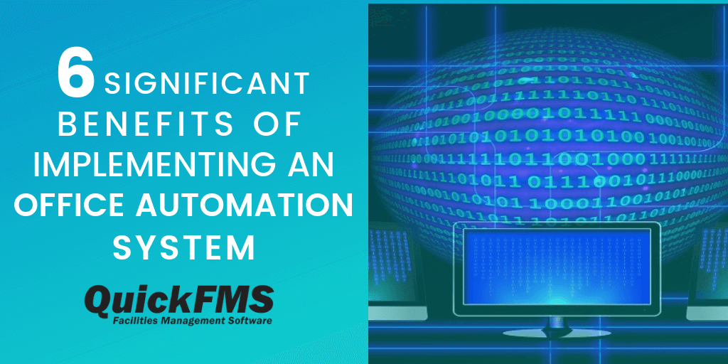 Benefits of Implementing an Office Automation System