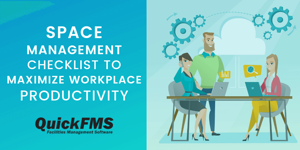 Space Management Checklist to Maximize Workplace Productivity